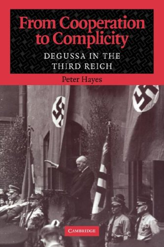 9780521039918: From Cooperation to Complicity: Degussa in the Third Reich