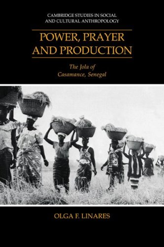 9780521040358: Power, Prayer and Production: The Jola of Casamance, Senegal (Cambridge Studies in Social and Cultural Anthropology)