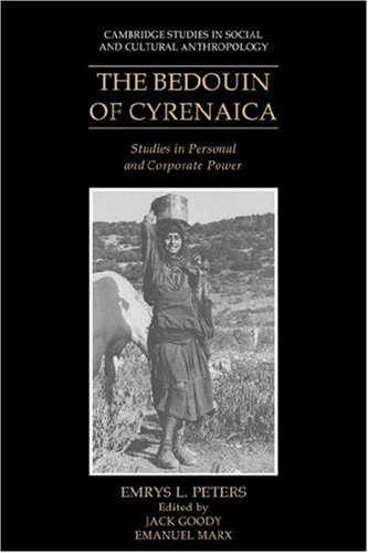 9780521040464: The Bedouin of Cyrenaica: Studies in Personal and Corporate Power (Cambridge Studies in Social and Cultural Anthropology)
