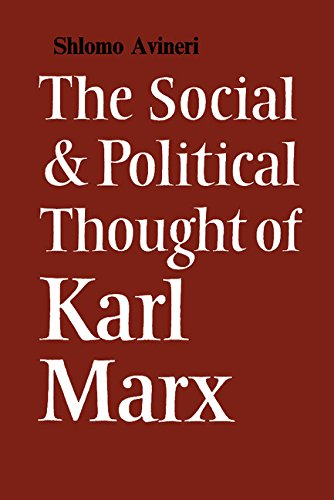 9780521040716: The Social and Political Thought of Karl Marx (Cambridge Studies in the History and Theory of Politics)