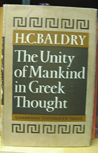 9780521040914: The Unity of Mankind in Greek Thought
