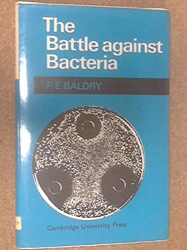 9780521040921: The Battle Against Bacteria