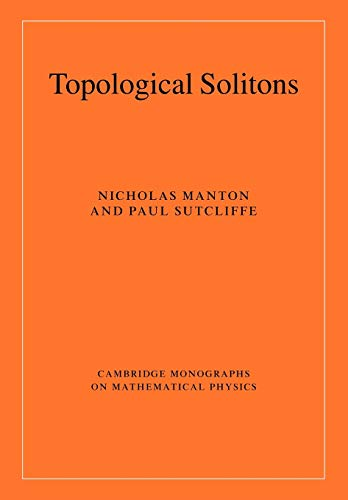 9780521040969: Topological Solitons (Cambridge Monographs on Mathematical Physics)