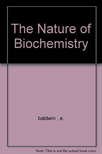 9780521040976: The Nature of Biochemistry