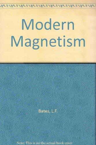 Modern magnetism: Bates, L. F.