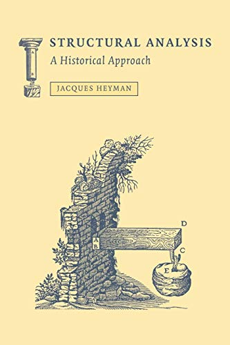 Structural Analysis: A Historical Approach (052104135X) by Jacques Heyman