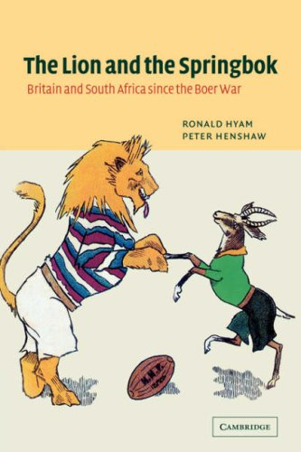 9780521041386: The Lion and the Springbok: Britain and South Africa since the Boer War