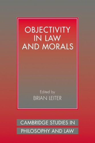 9780521041492: Objectivity in Law and Morals (Cambridge Studies in Philosophy and Law)