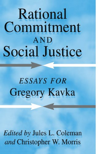 9780521042024: Rational Commitment and Social Justice: Essays for Gregory Kavka