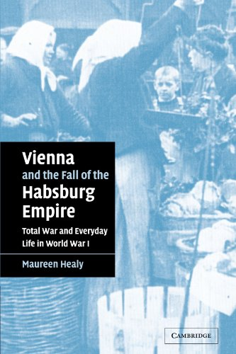 9780521042192: Vienna and the Fall of the Habsburg Empire: Total War and Everyday Life in World War I