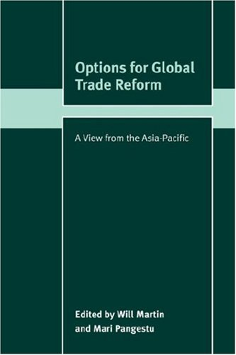 9780521042406: Options for Global Trade Reform: A View from the Asia-Pacific (Trade and Development)