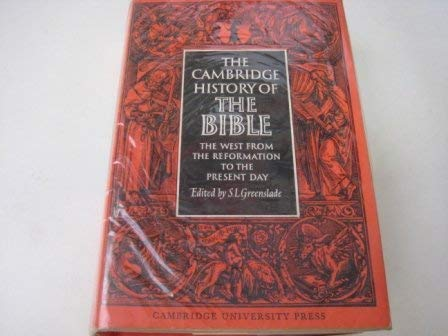 9780521042543: 003: The Cambridge History of the Bible: Volume 3, The West from the Reformation to the Present Day