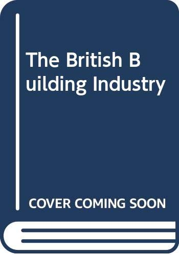 9780521042925: The British Building Industry