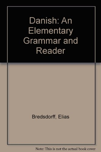 9780521043120: Danish: An Elementary Grammar and Reader