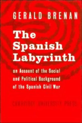 9780521043144: The Spanish Labyrinth: An Account of the Social and Political Background of the Spanish Civil War