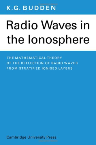 9780521043632: Radio Waves in the Ionosphere