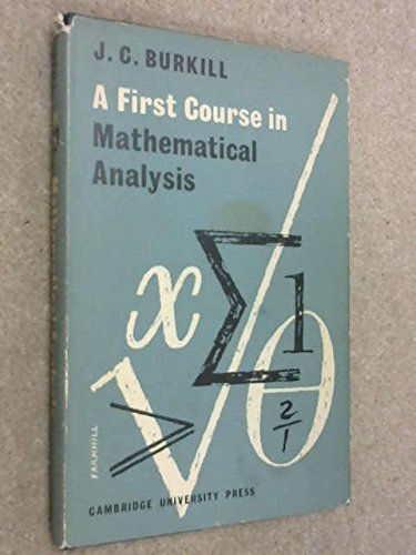 9780521043816: A First Course in Mathematical Analysis