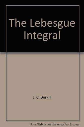 9780521043823: The Lebesgue Integral (Cambridge Tracts in Mathematics)