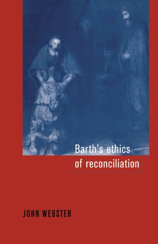 9780521044110: Barth's Ethics of Reconciliation