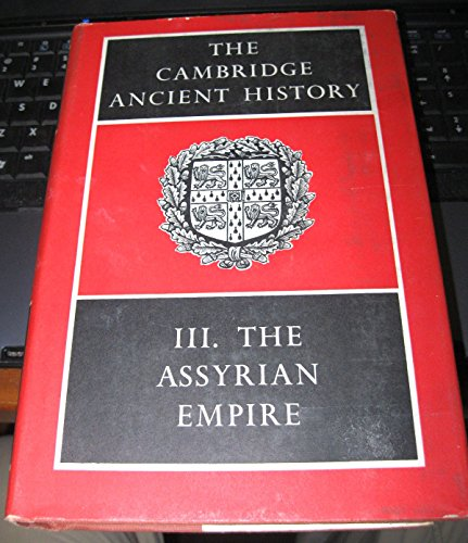 9780521044264: The Cambridge Ancient History, Volume III, The Assyrian Empire [[Hardcover] 1976]