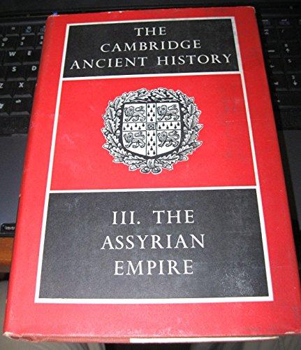 9780521044264: CAMBRIDGE ANCIENT HISTORY Volume III The Assyrian Empire.