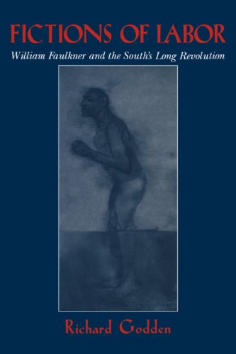 9780521044271: Fictions of Labor: William Faulkner and the South's Long Revolution (Cambridge Studies in American Literature and Culture)