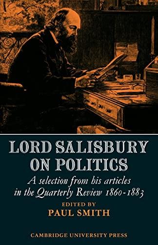 Lord Salisbury on Politics: Smith, Paul