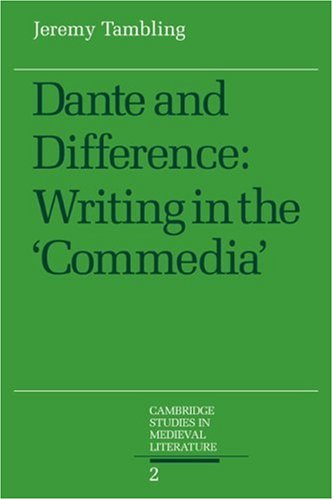 9780521044622: Dante and Difference: Writing in the 'Commedia' (Cambridge Studies in Medieval Literature)