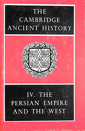 9780521044868: The Cambridge Ancient History: Volume 4, The Persian Empire and the West: Persian Empire and the West v. 4