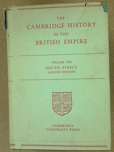 9780521045148: Cambridge History of the British Empire: South Africa, Rhodesia and the High Commission Territories v. 8