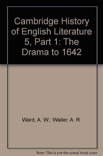 The Drama to 1642: Part One (The Cambridge History of English Literature, Vol. 5) (The Cambridge ...