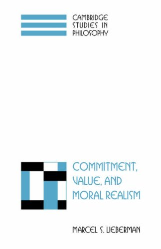 9780521045308: Commitment, Value, and Moral Realism (Cambridge Studies in Philosophy)