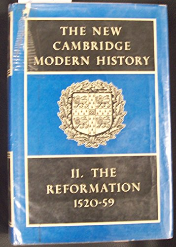 9780521045421: The New Cambridge Modern History, Vol. 2: The Reformation, 1520-1559