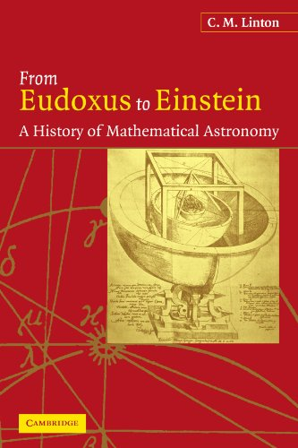 9780521045711: From Eudoxus to Einstein: A History of Mathematical Astronomy