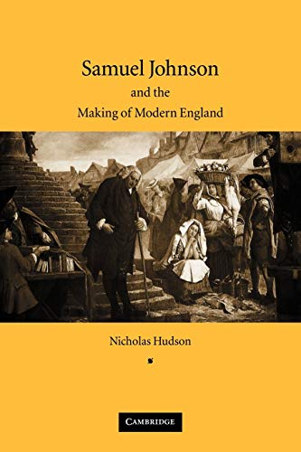 9780521045742: Samuel Johnson and the Making of Modern England