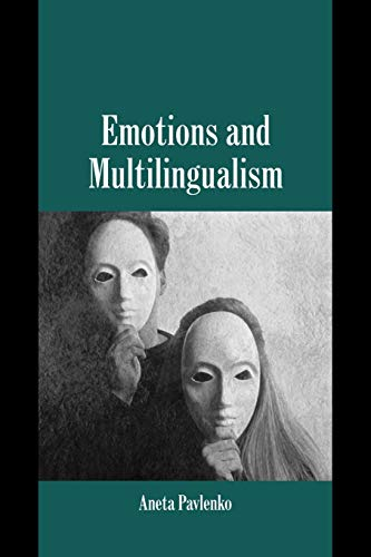 9780521045773: Emotions and Multilingualism (Studies in Emotion and Social Interaction)