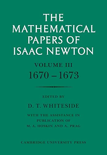 9780521045810: The Mathematical Papers of Isaac Newton: Volume 3 (The Mathematical Papers of Sir Isaac Newton)