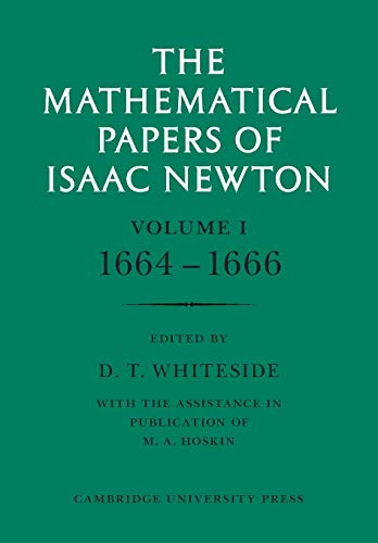 9780521045957: The Mathematical Papers of Isaac Newton: Volume 1 (The Mathematical Papers of Sir Isaac Newton)
