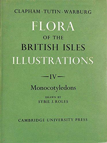 Flora of the British Isles: Volume 4,: Tutin, T. G.,