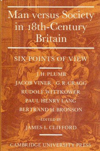 9780521046756: Man Versus Society in Eighteenth-Century Britain: Six Points of View
