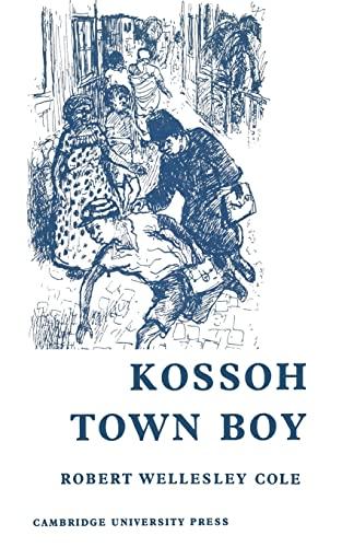 Kossoh Town Boy: Robert Wellesley Cole