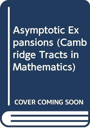 9780521047210: Asymptotic Expansions (Cambridge Tracts in Mathematics)