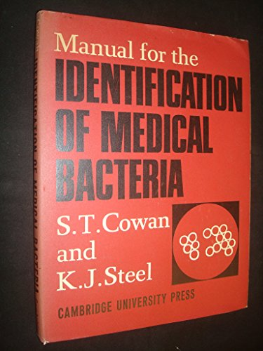 Manual Identification Medical Bacteria (0521047366) by Cowan