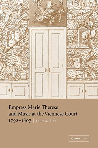 9780521047371: Empress Marie Therese and Music at the Viennese Court, 1792-1807