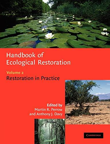 9780521047753: Handbook of Ecological Restoration: Volume 2, Restoration in Practice: Restoration in Practice v. 2