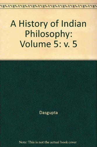 9780521047821: A History of Indian Philosophy: Volume 5 (v. 5)