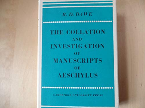 9780521048002: The Collation and Investigation of Manuscripts of Aeschylus