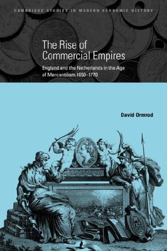 9780521048644: The Rise of Commercial Empires: England and the Netherlands in the Age of Mercantilism, 1650-1770 (Cambridge Studies in Modern Economic History)