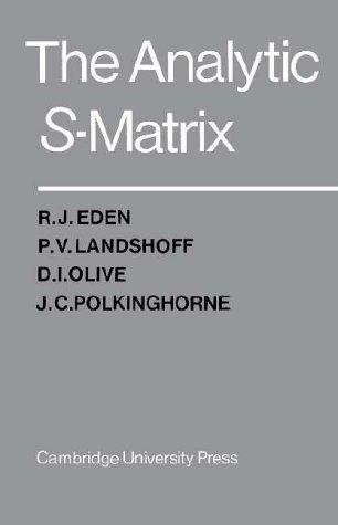 9780521048699: The Analytic S-Matrix