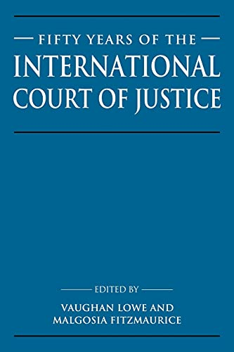 9780521048804: Fifty Years of the International Court of Justice: Essays in Honour of Sir Robert Jennings